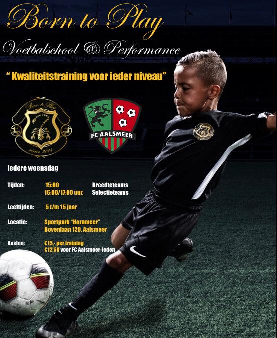 Born to Play start Voetbalschool bij FC Aalsmeer!!