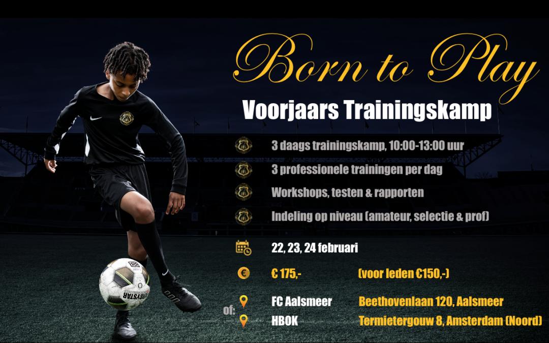 Born to Play organiseert voorjaars trainingskamp bij HBOK en FC Aalsmeer!